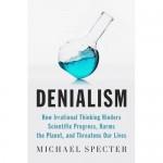 Denialism, le dernier livre de Michael Specter